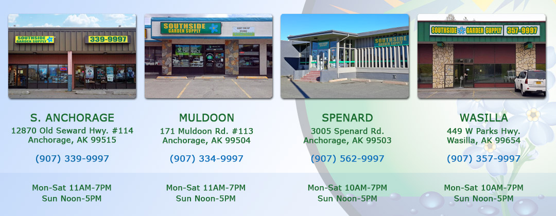 Southside Garden Supply 4 locations in Anchorage for indoor gardening, fertilizer, cultivation equipment and greenhouse supplies
