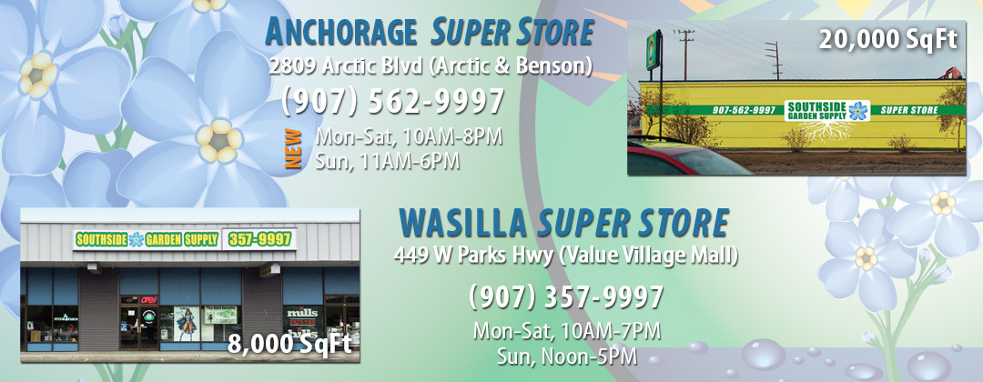 2 Hydroponic Super Stores in Anchorage and Wasilla Alaska